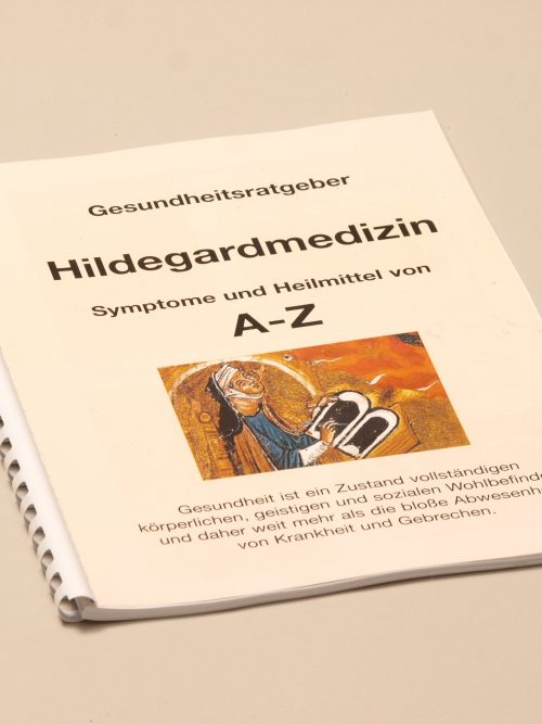 Hildegardmedizin von A - Z