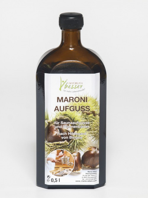 Maroni Aufguss